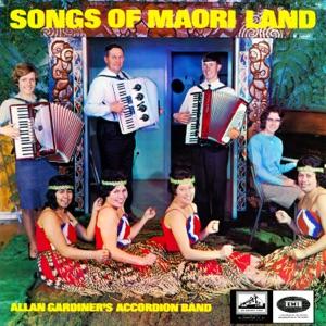 Allan Gardiner's Accordion Band - Te Wai Pounamu / Tahi Nei Taru Kino / Hoki Mai