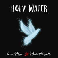 Holy Water (feat. Wave Chapelle) - Single Mp3 Download