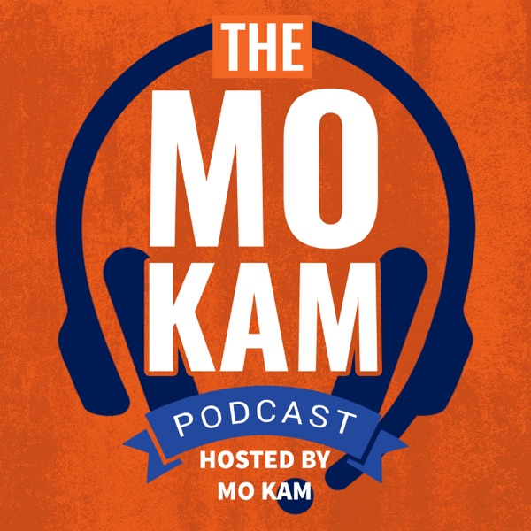 The Mo Kam Podcast