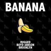Banana (feat. Boyd Janson & Brooklyn) artwork