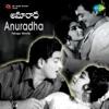 Anuradha Original Motion Picture Soundtrack Single