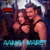 Neha Kakkar, Mika Singh, Kumar Sanu & Tanishk Bagchi - Aankh Marey (From