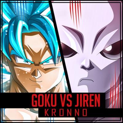 Goku vs Jiren - Single - Kronno Zomber