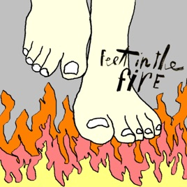 ‎Feet in the Fire - Single by Stems