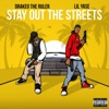 Stay Out the Streets (feat. Drakeo the Ruler) - Single, Lil Yase