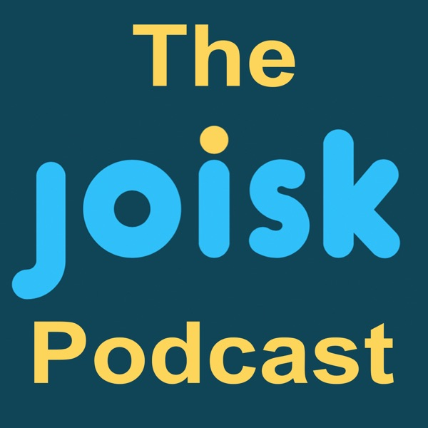 The Joisk Podcast
