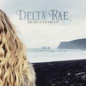 Do You Ever Dream?  Delta Rae - Delta Rae