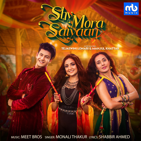 Shy Mora Saiyaan - Meet Bros,Monali Thakur Mp3 Song ( mp3 album