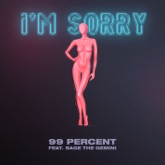 I'm Sorry (feat. Sage the Gemini) - Single