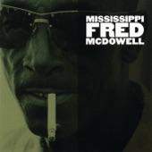 Fred McDowell - Trouble Everywhere I Go