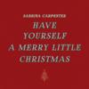 Sabrina Carpenter - Have Yourself a Merry Little Christmas artwork