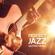 Jazz Guitar Music Zone Background Music - Jazz Guitar Music Zone