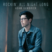 Rockin' All Night Long-Adam Hambrick