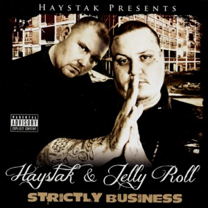 Haystak & Jelly Roll - Squad Up