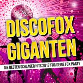 Discofox Giganten: Die besten Schlager Hits 2017 für deine Fox Party