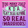 So Real Warriors feat Jess Glynne Single