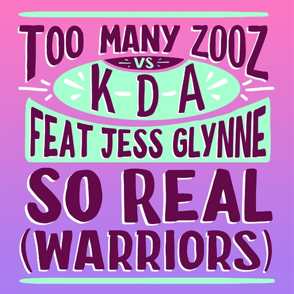 So Real (Warriors) [feat. Jess Glynne] - Single