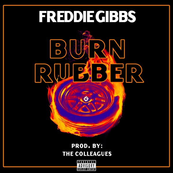 Burn Rubber - Single