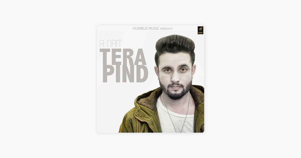 Tera Pind - Single by R Nait