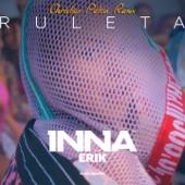 Ruleta (feat. Erik) [Christian Petcu Remix] - Single