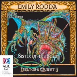 Sister of the South - Deltora Quest 3 Book 4 (Unabridged) on map quist, map imagery, map craft, map qest, map pathfinder, map of mexico, map journey, map arctic, map puzzle, map time, map skill, map of australia, map atlas, map art, map of south carolina, map explorer, map items, map viking, map theme, map odyssey,