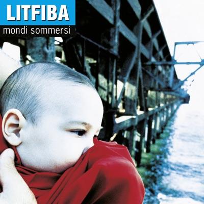 Mondi Sommersi (Legacy Edition) - Litfiba