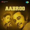 Aabroo Original Motion Picture Soundtrack