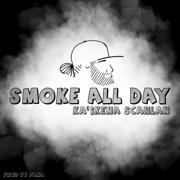 Smoke All Day - Ka'ikena Scanlan - Ka'ikena Scanlan
