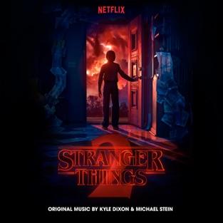 Stranger Things 2 (A Netflix Original Series Soundtrack) [Deluxe] – Kyle Dixon & Michael Stein
