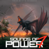 Sounds of Power 7 (Epic Background Music)