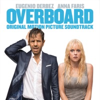 Overboard - Official Soundtrack