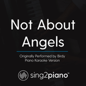 Not About Angels (Originally Performed by Birdy) [Piano Karaoke Version]