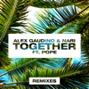 Together feat Pope Remixes Single