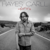 Hayes Carll - What It Is  artwork