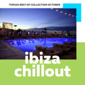 Top 100 Ibiza Chillout: Best of Collection October 2017