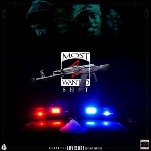 Most Wanted S**t (feat. ManMan, Kaos & Bleek) - Single Mp3 Download