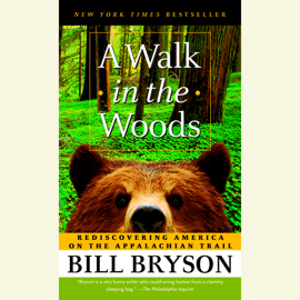 A Walk in the Woods: Rediscovering America on the Appalachian Trail (Unabridged) audiobook