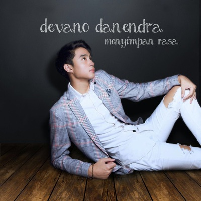 Devano Danendra - Menyimpan Rasa Mp3
