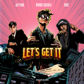 Let's Get It (feat. Jay Park, Dok2)