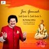 Jai Ganesh - Single, Pankaj Udhas