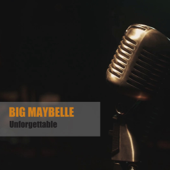 Until the Real Thing Comes Along - Big Maybelle