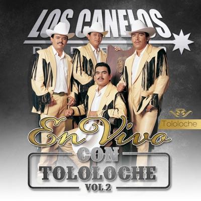Con Tololoche, Vol. 2 (En Vivo) - Los Canelos de Durango