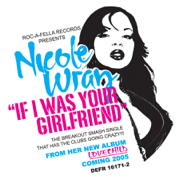 If I Was Your Girlfriend - Nicole Wray - Nicole Wray