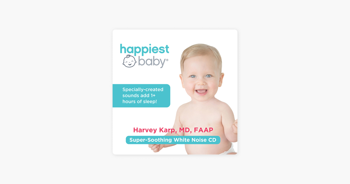 The Happiest Baby On The Block Soothing White Noise Sleep Sounds By