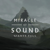 Giants Fall - Miracle of Sound