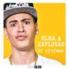 MC Kevinho - Olha a Explosão ilustración