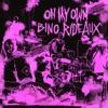 On My Own - Single, Bino Rideaux