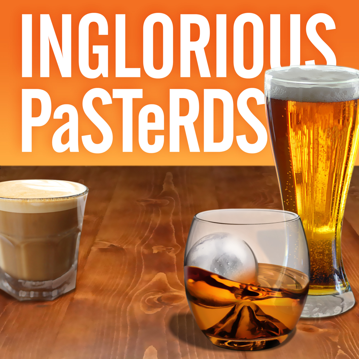 Best episodes of Inglorious Pasterds   Podyssey Podcasts