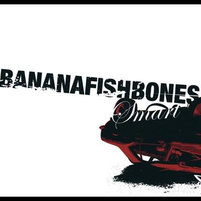 Smart - EP - Bananafishbones