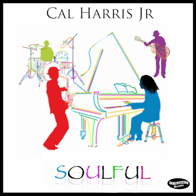 Soulful - Cal Harris Jr. song